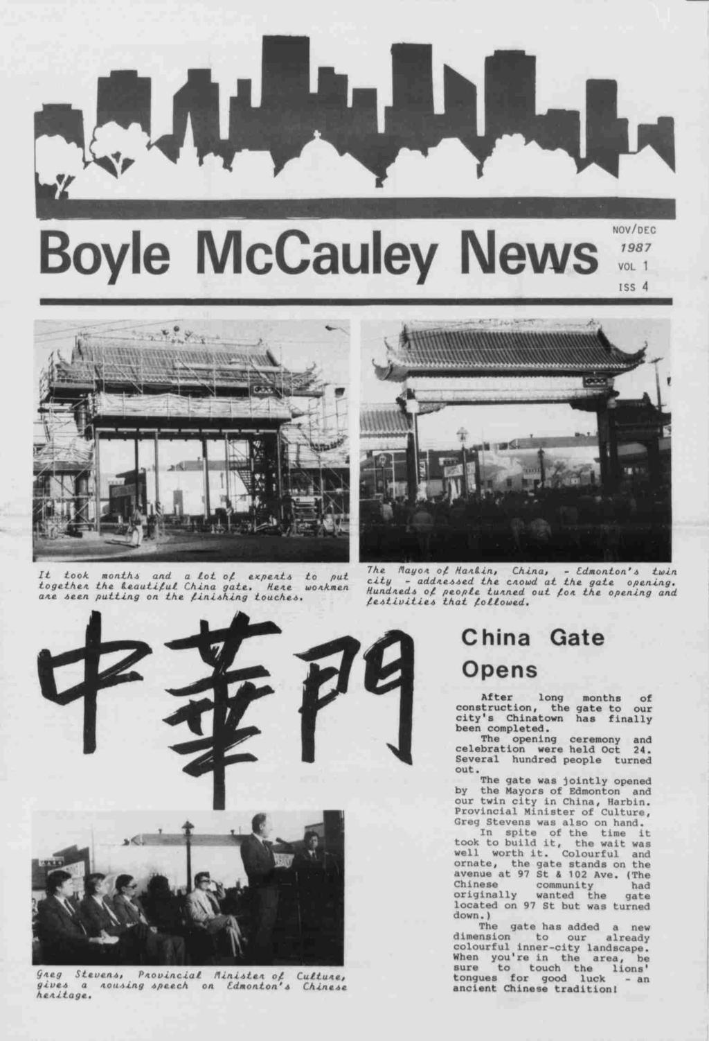"-- """",..., Boyle McCauley News novdec 987 VOL iss 4.. --'.- r J.. - a I ioo: month and a lot of expert to put city - addreed crowd at gate opening. The Piay on. of HaA.IL."