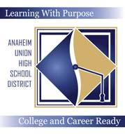 Anaheim Union High School District 2015-16 Local Control and Accountability Plan District Overview 20 SCHOOLS High School: 8 Junior High: 8 Academy: 1 ANNUAL BUDGET Alternative Ed: 2 Alternative